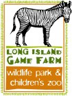 Long Island Game Farm